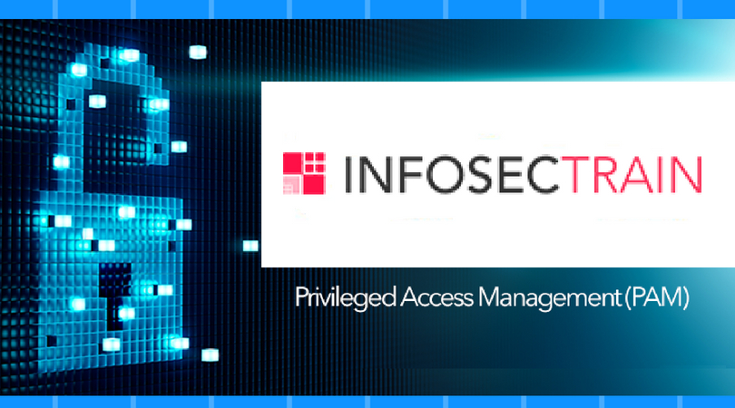 Securing Next Generation Technologies through Privileged Access Management – PAM