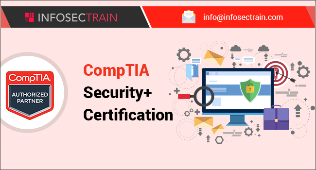 CompTIA Security+ Certification: Your Roadmap to Successful IT