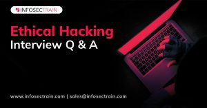 Ethical Hacking Interview questions and answers_