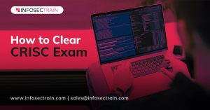 HOW TO CLEAR CRISC EXAM_