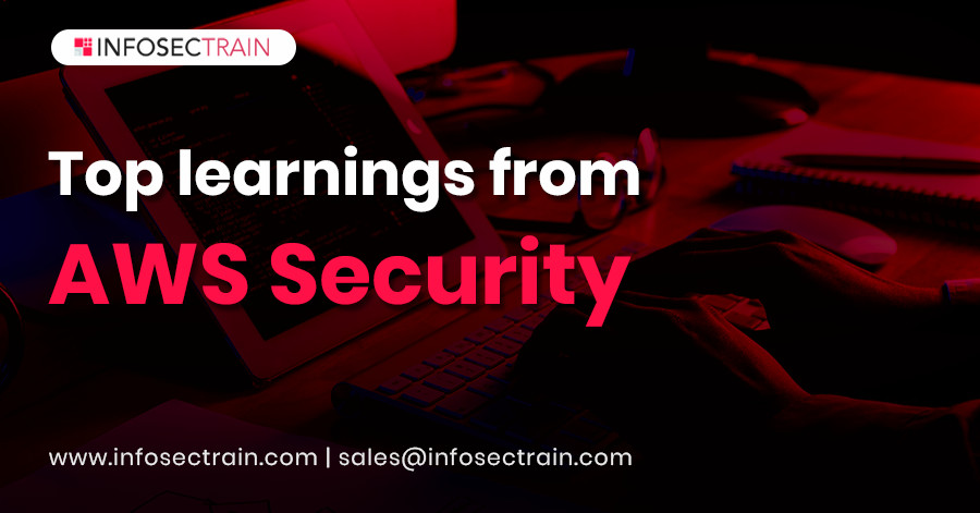 Top Learnings you'll get from AWS Security