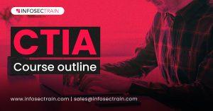 CTIA course outline