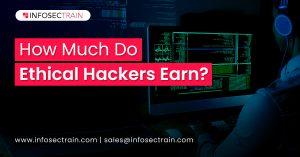 How Much Do Ethical Hackers Earn?