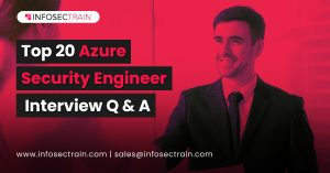 Top 20 Azure Security Engineer Interview Questions and