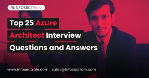 Top 25 Azure Architect Interview Questions and