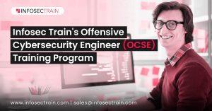 Infosec Train's Offensive Cybersecurity Engineer (OCSE) Training Program