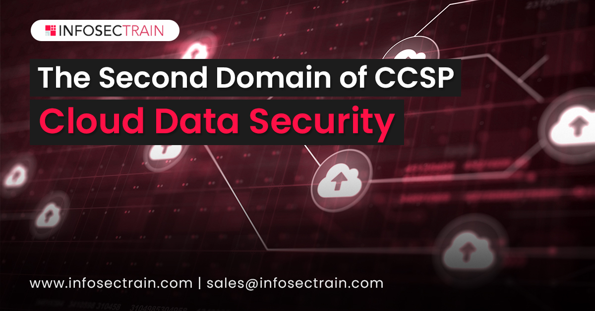 The Second Domain of CCSP_ Cloud Data Security