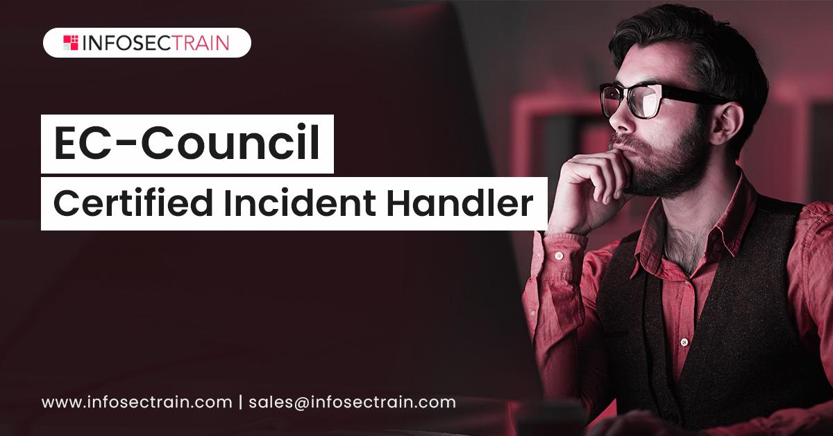 EC-Council Certified Incident Handler