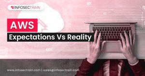 AWS_ Expectations Vs Reality_