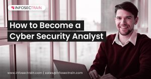 How to Become a Cyber Security Analyst