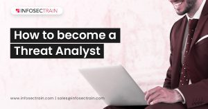 How to become a Threat Analyst
