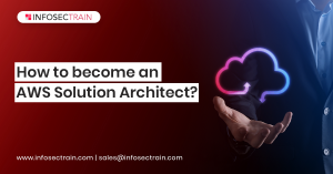 How to become an AWS Solution Architect