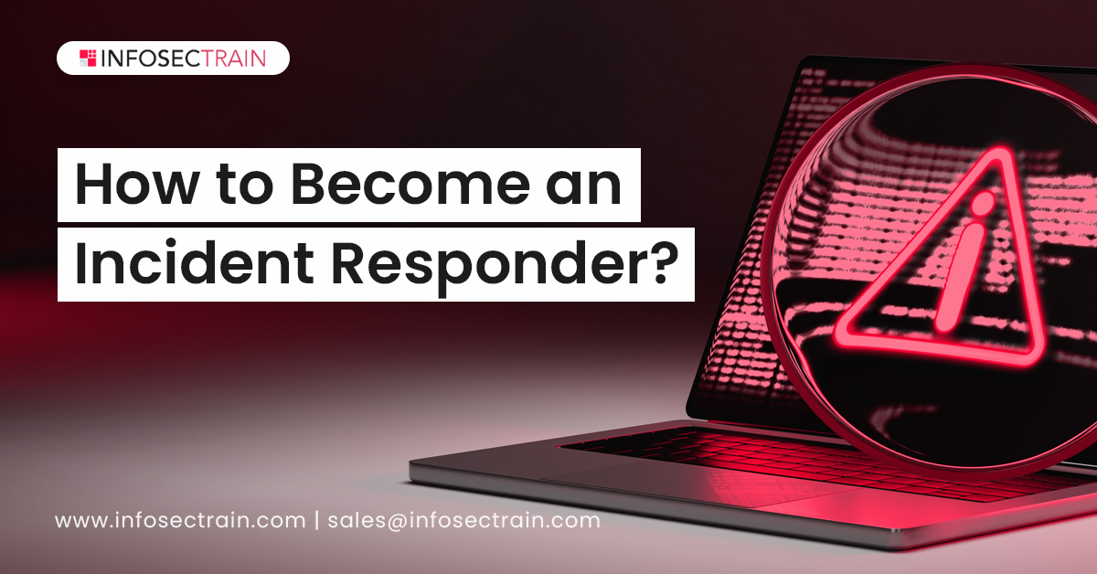 How to Become an Incident Responder_