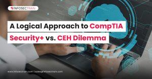 A Logical Approach to CompTIA Security+ vs. CEH Dilemma