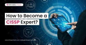 How to Become a CISSP Expert_