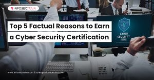 Top 5 Factual Reasons to Earn a Cyber